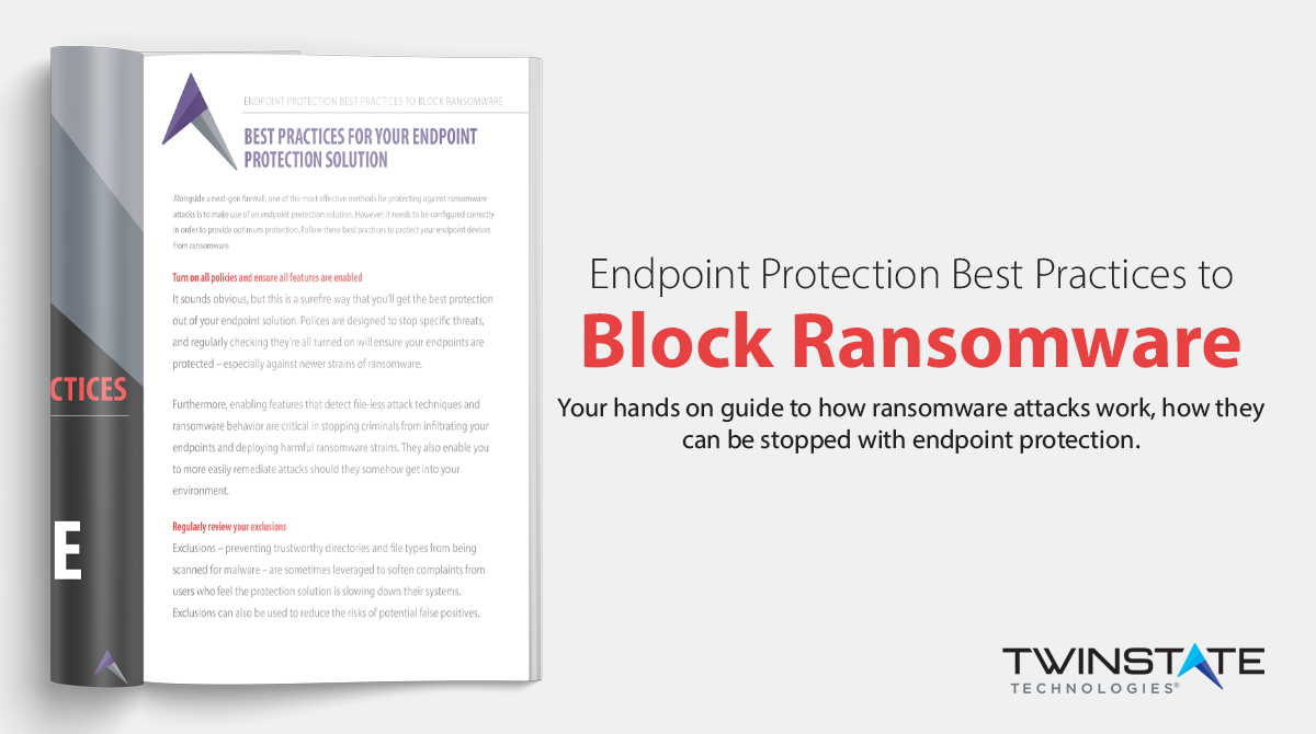 Call to Action: Endpoint Protection Best Practices to Block Ransomware - Download Now.