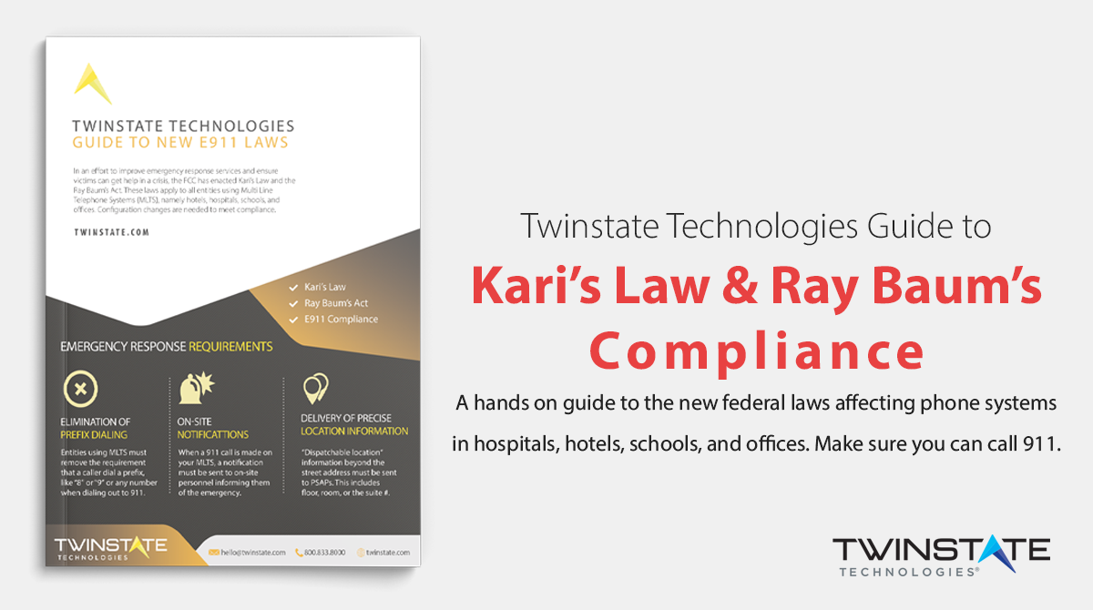 Call to Action: Download Your Guide to Kari's Law and Ray Baum's Act Compliance for E911 (Red Text)